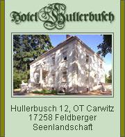Hotel Hullerbusch - Feldberger Seenlandschaft
