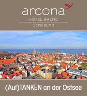 Stralsund : arcona Hotel Baltic - Auftanken an der Ostsee