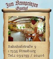 Gasthof Zum Kronprinzen in Strasburg