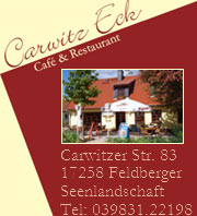 Café Carwitzeck in Carwitz - Feldberger Seenlandschaft