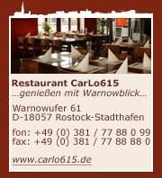Restaurant Carlo615 Rostock - Stadthafen