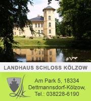 Schloss Kölzow - Schlosshotel in Mecklenburg