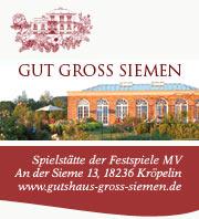 Gut Gross Siemen - Spielstätte der Festspiele Mecklenburg-Vorpommern