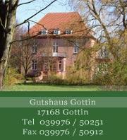 Herrenhaus Gottin - Mecklenburgische Schweiz